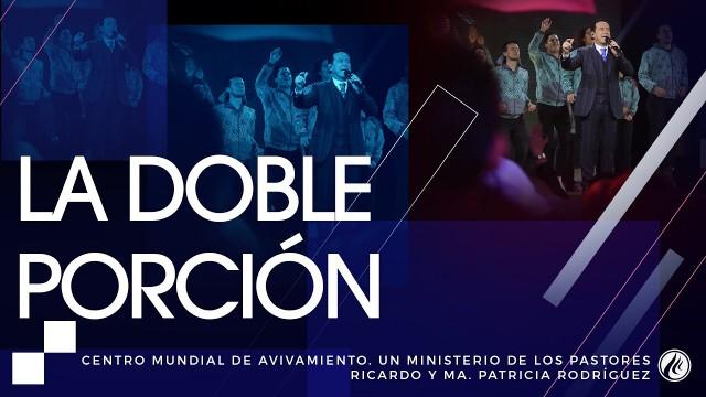 #119 La doble porción – Pastor Ricardo Rodríguez