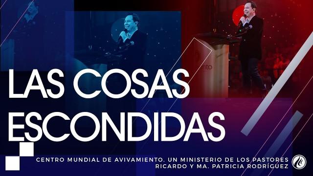 #120 Las cosas escondidas – Pastor Ricardo Rodríguez