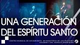 #124 Una generación del Espíritu Santo – Pastor Juan Sebastián Rodríguez