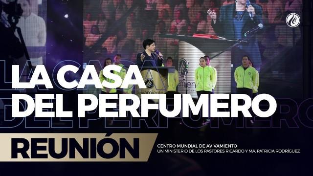 La casa del perfumero 16 Mar 2018 – AVIVAMIENTO