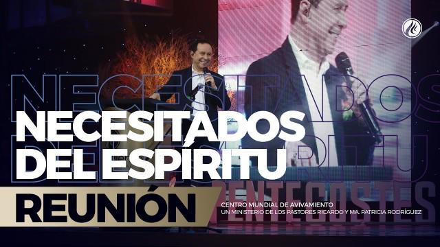 Necesitados del Espíritu 20 May 2018 – AVIVAMIENTO