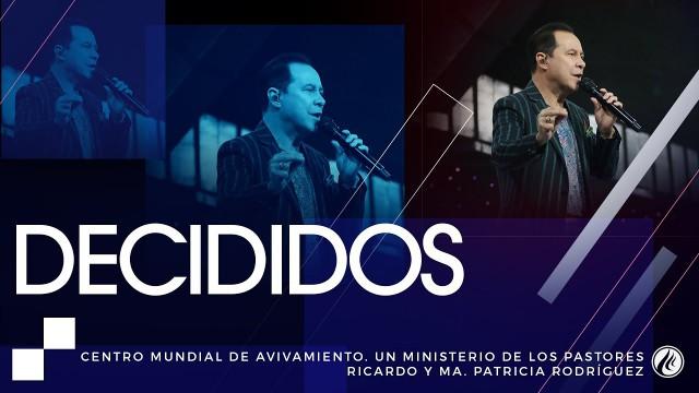#126 Decididos – Pastor Ricardo Rodríguez
