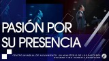 #131 Pasión por Su presencia – Pastor Ricardo Rodríguez