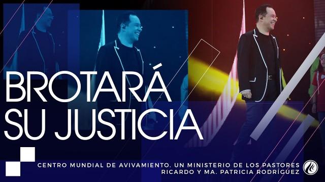 #136 Brotará Su justicia – Pastor Ricardo Rodríguez
