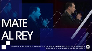 #138 Mate al rey – Pastor Ricardo Rodríguez