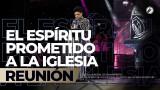 El Espíritu prometido a la iglesia Ago 10 2018 – AVIVAMIENTO