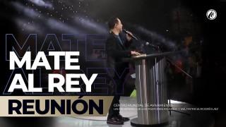 Mate al rey ♕ Jul 29 2018 – AVIVAMIENTO