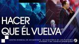 #148 Hacer que Él vuelva – Pastor Ricardo Rodríguez