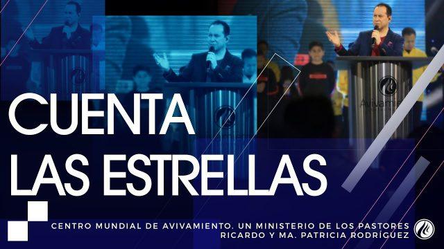 Cuenta las estrellas – Pastor Ricardo Rodríguez