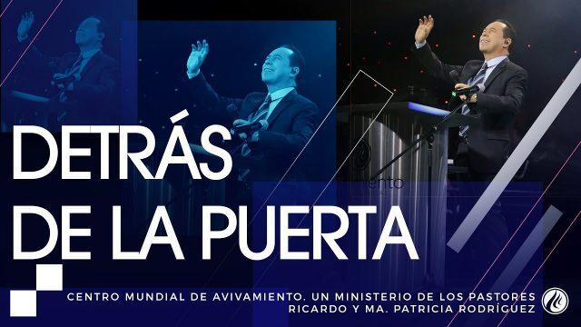 #152 Detrás de la puerta – Pastor Ricardo Rodríguez