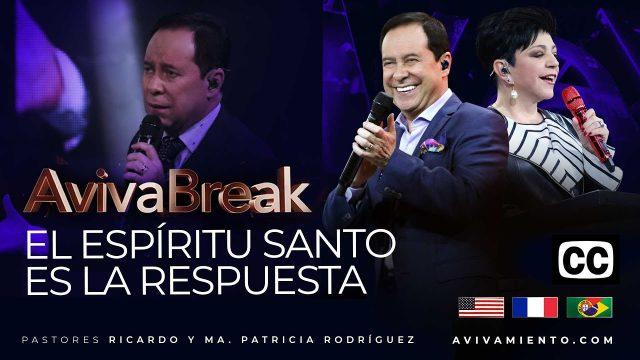 El Espíritu Santo es la respuesta – AVIVABREAK (Subtitulado)