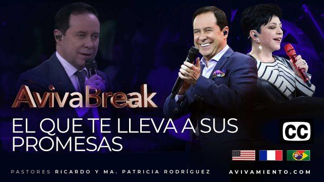 El que te lleva a sus promesas – AVIVABREAK (Subtitulado)