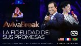 La fidelidad de Sus promesas – AVIVABREAK (Subtitulado)