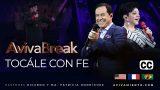 Tocále con fe – AVIVABREAK (Subtitulado)