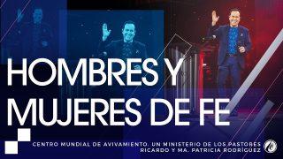 #156 Hombres y mujeres de fe – Pastor Ricardo Rodríguez