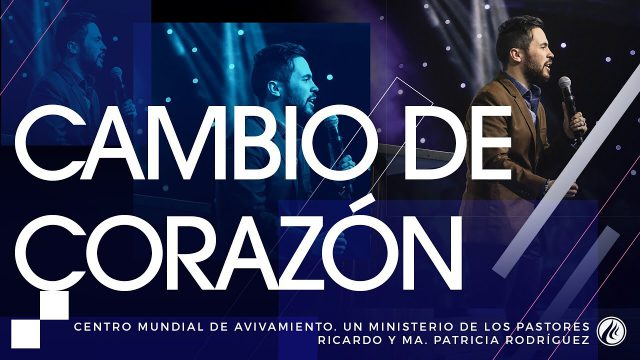 #161 Cambio de corazón – Pastor Juan Sebastián Rodríguez