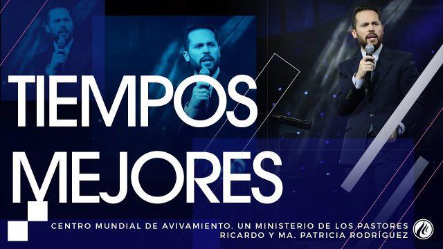 #165 Tiempos mejores – Pastor Juan Sebastián Rodríguez