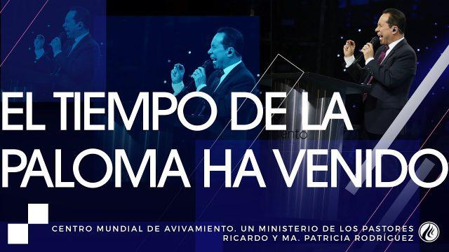 #167 El tiempo de la paloma ha venido – Pastor Ricardo Rodríguez