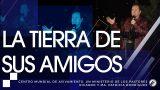 #169 La tierra de Sus amigos – Pastor Ricardo Rodríguez