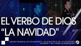 #175 El verbo de Dios La Navidad – Pastor Ricardo Rodríguez