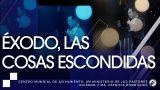 #176 Éxodo, las cosas escondidas – Pastor Ricardo Rodríguez