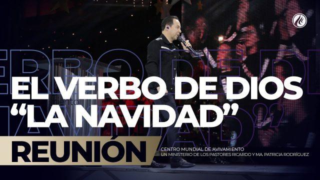 """El verbo de Dios /""""La navidad"""" Dic 23 2018 – AVIVAMIENTO"""