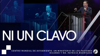 #179 Ni un clavo – Pastor Ricardo Rodríguez