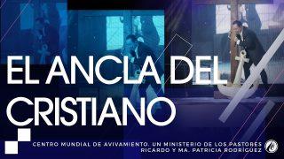 #180 El ancla del cristiano – Pastor Ricardo Rodríguez