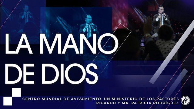 #183 La mano de Dios – Pastor Ricardo Rodríguez