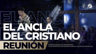 El ancla del cristiano ⚓️ Ene 27 2019 – AVIVAMIENTO