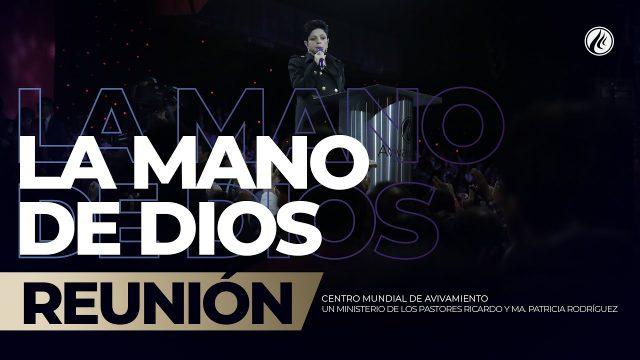 La mano de Dios Feb 08 2019 – AVIVAMIENTO
