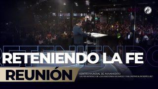 Reteniendo la fe Ene 13 2019 – AVIVAMIENTO