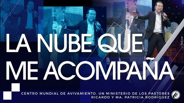 #190 La Nube que me acompaña – Pastor Ricardo Rodríguez