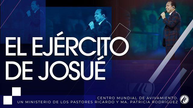 #197 El ejército de Josué – Pastor Ricardo Rodríguez