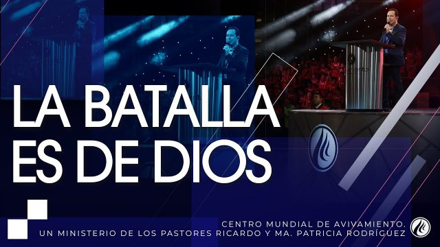 #200 La batalla es de Dios – Pastor Ricardo Rodríguez
