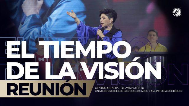 El tiempo de la visión Mar 15 2019 – AVIVAMIENTO