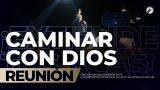 Caminar con Dios May 03 2019 – AVIVAMIENTO
