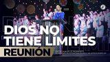 Dios no tiene límites 12 May 2019 – AVIVAMIENTO
