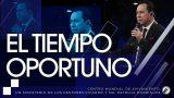 #219 El tiempo oportuno – Pastor Ricardo Rodríguez