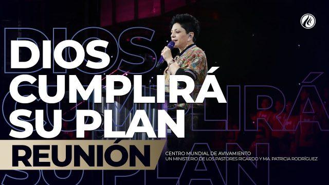 Dios cumplirá Su plan 26 May 2019 – AVIVAMIENTO