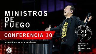 Ministros de fuego   Pastor Ricardo Rodríguez – CONGRESO MUNDIAL DE AVIVAMIENTO 2019