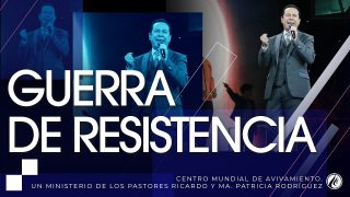 #231 Guerra de resistencia – Pastor Ricardo Rodríguez