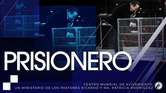 #232 Prisionero – Pastor Ricardo Rodríguez