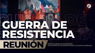 Guerra de resistencia Ago 09 2019 – AVIVAMIENTO