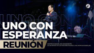 Uno con esperanza Jul 28 2019 – AVIVAMIENTO