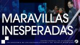 #244 Maravillas inesperadas – Pastor Ricardo Rodríguez