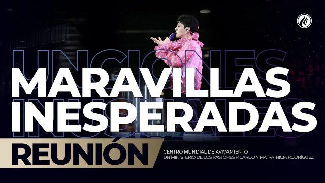 Maravillas Inesperadas Sep 22 2019 – AVIVAMIENTO