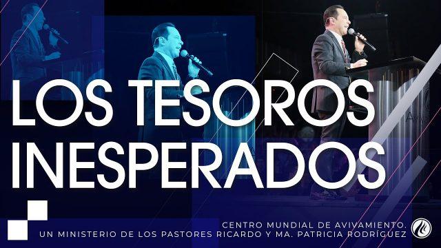 #247 Los tesoros inesperados – Pastor Ricardo Rodríguez