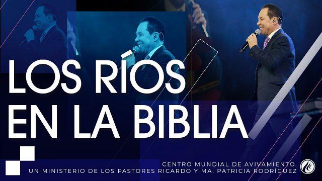 #249 Los ríos en la Biblia – Pastor Ricardo Rodríguez