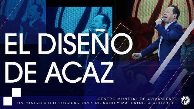 #250 El diseño de Acaz – Pastor Ricardo Rodríguez